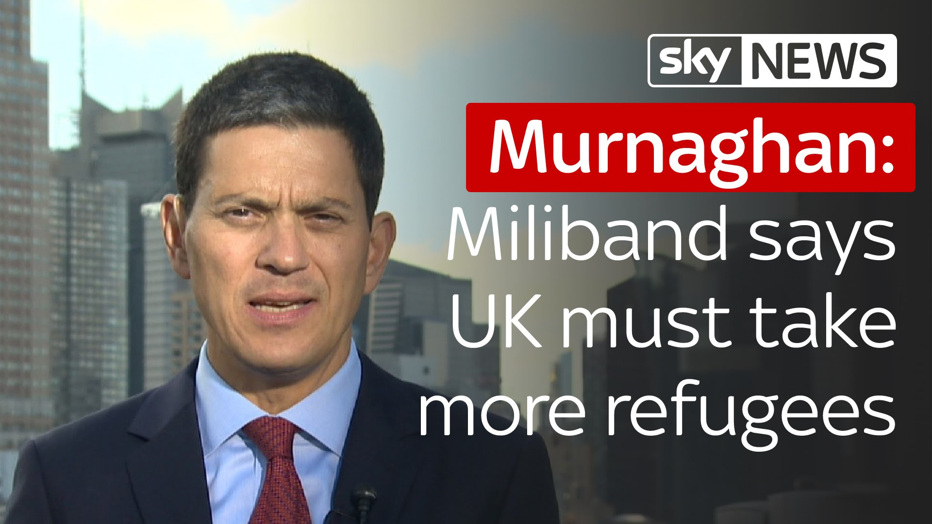 Murnaghan | David Miliband says UK must take four times as many refugees 1