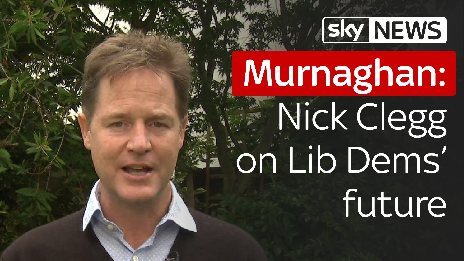 Murnaghan | Nick Clegg on the Lib Dems' future 1