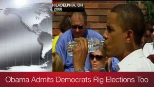 Obama Admits Democrats Rig Elections Too! 1
