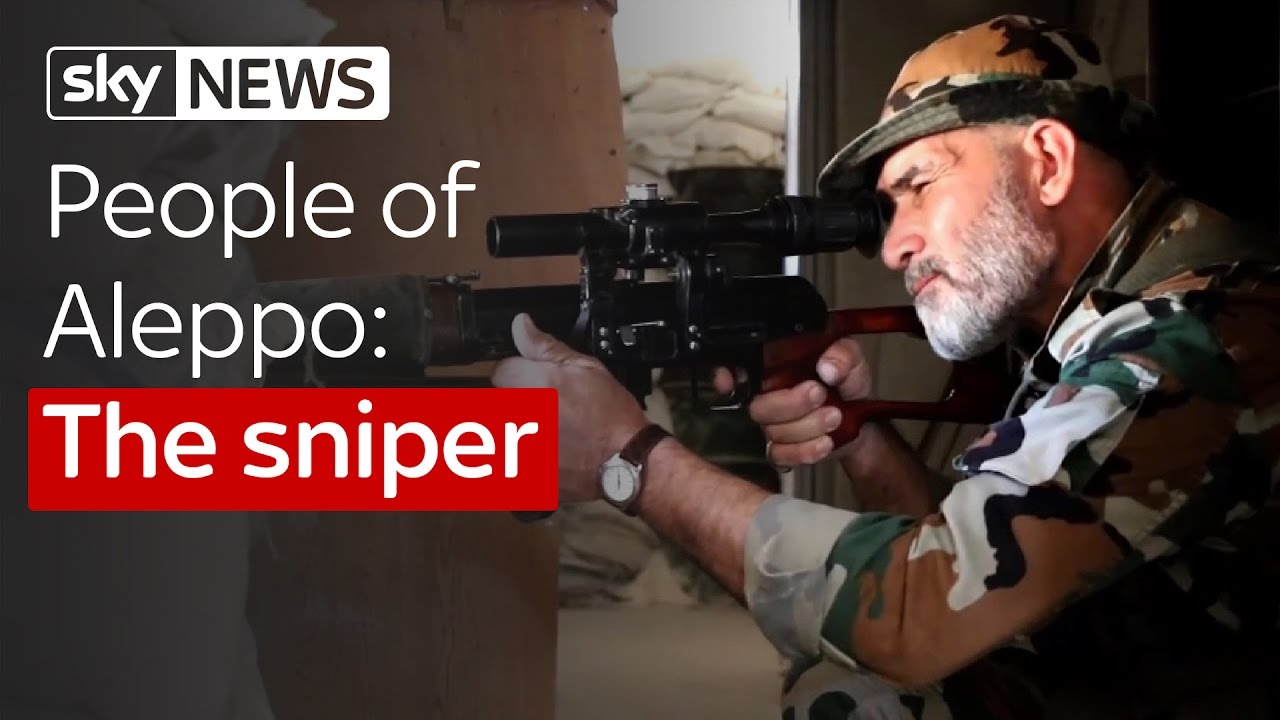 People Of Aleppo: The Sniper 2