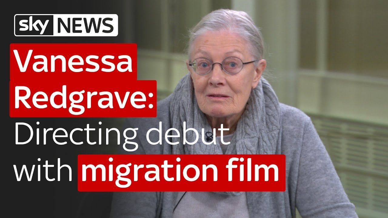 Vanessa Redgrave's directing debut with migration film 6