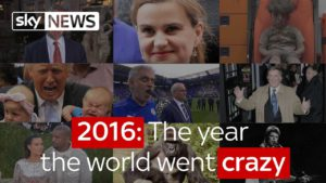 2016: The year the world went crazy 1