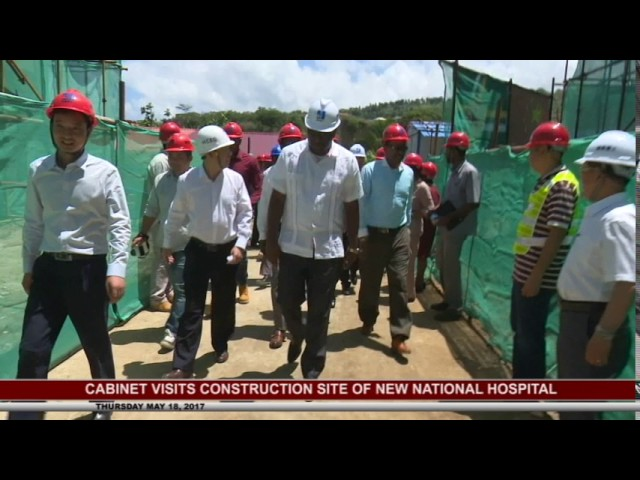 PM AND CABINET VISIT HOSPITAL CONSTRUCTION SITE- MAY 18 2017 8