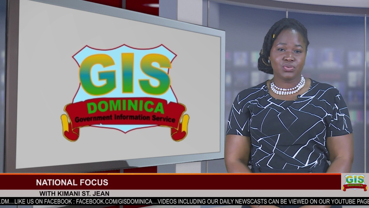 GIS Dominica National Focus for February 27, 2018 8