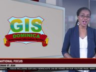 GIS Dominica National Focus for June 29, 2018