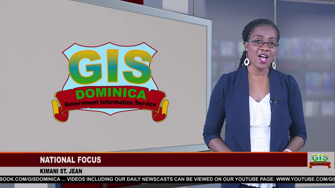 GIS Dominica National Focus for June 29, 2018 3