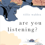 You need to be reading graphic novelist Tillie Walden — heres your first look at her next book 1
