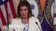 Speaker Nancy Pelosi On Impeachment Resolution: 'We Will Deal With It On The Floor' | MSNBC 3