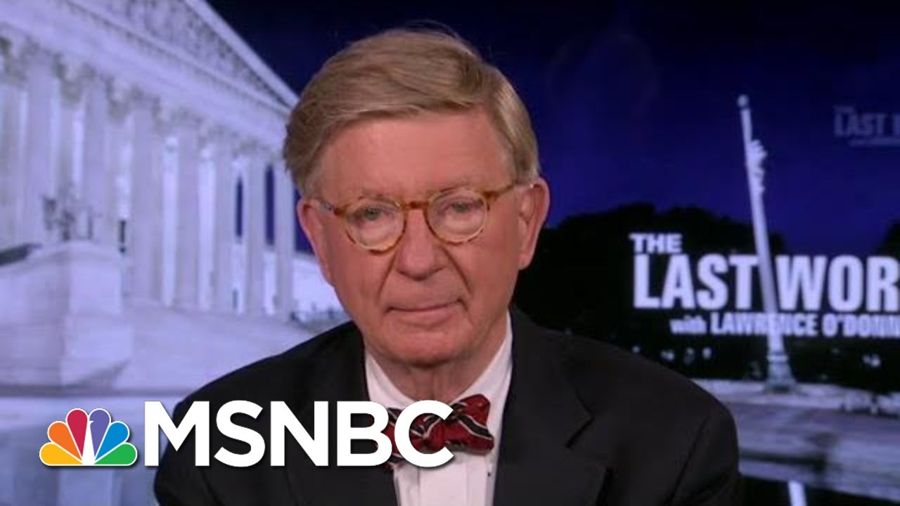 George F. Will On The Need To Defeat Trump | The Last Word | MSNBC 1