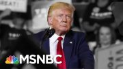 Are The 2020 Democrats Doing Enough In The Wake Of Trump's Racist Attacks? | The 11th Hour | MSNBC 2