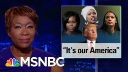 Trump Defends Racist Attacks As World Leaders Condemn | The Last Word | MSNBC 9