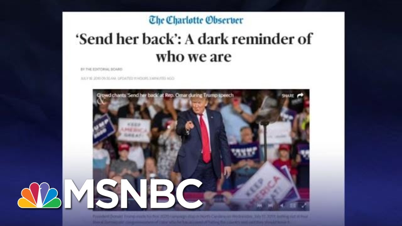 Charlotte Observer Says 'Send Her Back' Chants Are A Dark Reminder | The Last Word | MSNBC 1