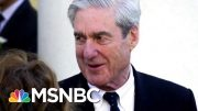 It's (Almost) Mueller Time | Deadline | MSNBC 2