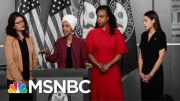 President Donald Trump Steps Up Attacks On Four Democratic Congresswomen | The 11th Hour | MSNBC 5