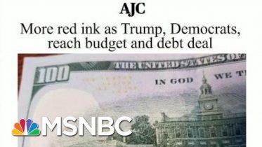Joe: President Donald Trump Lying To Americans About Paying Down Debt | Morning Joe | MSNBC 6