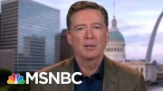 What James Comey Would Ask Robert Mueller | Deadline | MSNBC 2
