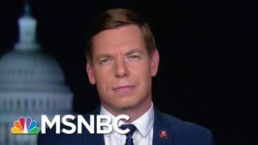 Eric Swalwell: Democrats Should Begin Impeachment Proceedings | The Last Word | MSNBC 6