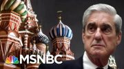 Mueller's Answers To Adam Schiff Lay Out Team Trump's Russia Relationship | The 11th Hour | MSNBC 5