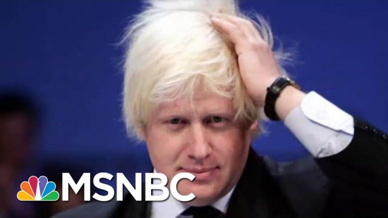 Britain's Trump? Meet New U.K. Prime Minister Boris Johnson | The Beat With Ari Melber | MSNBC 1