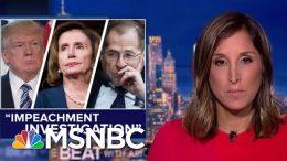Escalation: Dems Launch 'Impeachment Investigation' On Trump   The Beat With Ari Melber   MSNBC 7