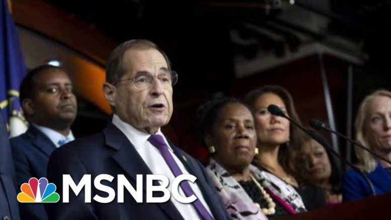 Rep. Nadler Suggests His Committee Is Already Conducting An Impeachment Inquiry | Deadline | MSNBC 1