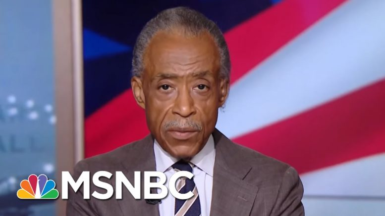 Al Sharpton: If President Donald Trump Wants A Fight, He Can Come To Me First   Hardball   MSNBC 1
