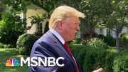 Donald Trump Digs In On Racially Divisive Attacks As 2020 Strategy | Deadline | MSNBC 5