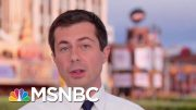 Pete Buttigieg: We Must Take On Racism Systematically | Morning Joe | MSNBC 2