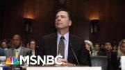 DOJ Won't Prosecute James Comey For Leaking Trump Memos | Velshi & Ruhle | MSNBC 4
