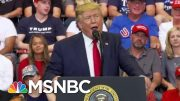 See Donald Trump Debunk His Own 'Fake News' Attack | The Beat With Ari Melber | MSNBC 4