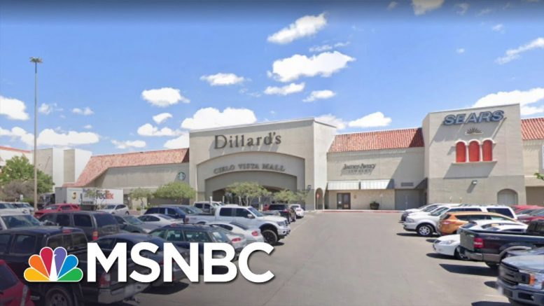 Active Shooter Situation In El Paso, TX, Police Have 'Reports Of Multiple Shooters' | MSNBC 1