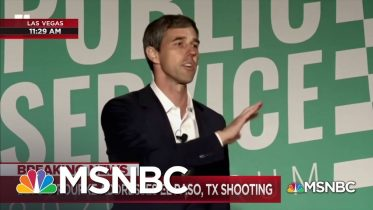 Beto O'Rourke Responds To News Of Shooting At Mall In El Paso, TX | MSNBC 5