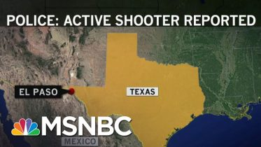 'Multiple Fatalities' Confirmed In El Paso Shooting, At Least 18 Taken To Hospital | MSNBC 6