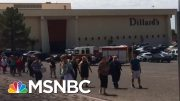 El Paso Gunman Allegedly Posted 'Wildly Anti-Immigrant' Essay Online | MSNBC 4
