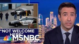 Democrats Tell Donald Trump He Is 'Not Welcome' In El Paso | The Beat With Ari Melber | MSNBC 6
