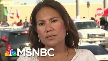 El Paso Victims On Donald Trump: 'Tell Him Not To Come Here' | All In | MSNBC 6
