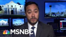 Rep. Joaquin Castro Wants Trump Donors To 'Think Twice' About Contributions | Morning Joe | MSNBC 8