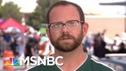 El Paso Commissioner Stout: I Want The President To Say He's Sorry | MTP Daily | MSNBC 3