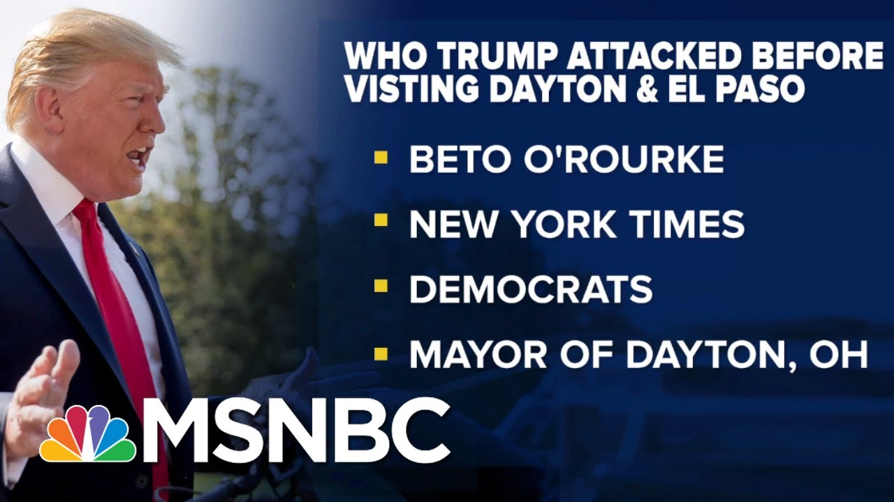 Grieving Victims Tell Trump To Stay Away After Shootings   The Beat With Ari Melber   MSNBC 4