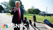 A Day Of Grieving In El Paso, A Day Of Grievances For Donald Trump - The Day That Was | MSNBC 4