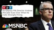 Fmr FBI Official Sues Trump For Unlawful, Unconstitutional Acts | The Beat With Ari Melber | MSNBC 2
