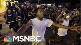 Looking At Race Relations In The U.S. 5 Years After Ferguson | Velshi & Ruhle | MSNBC 1