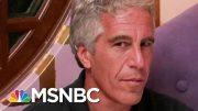 Multiple Investigations Underway In Jeffrey Epstein Death | Velshi & Ruhle | MSNBC 2
