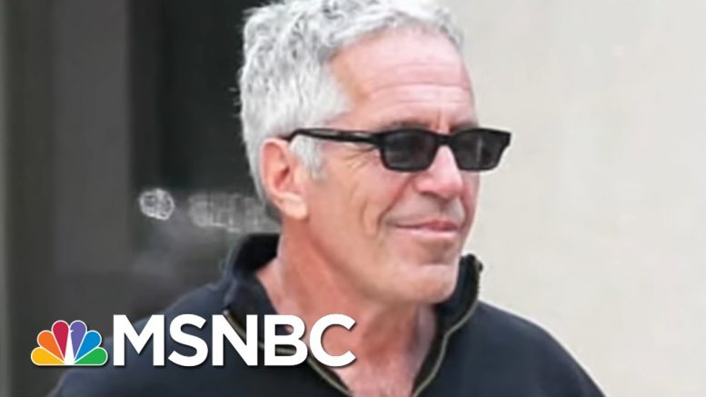 Epstein Mystery Deepens - The Day That Was   MSNBC 1