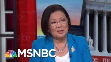 Yet Another Assault On Immigration: Senator Mazie Hirono | Morning Joe | MSNBC 6