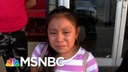 ICE Chief Shown Video Of Crying Girl Separated From Migrant Dad | Andrea Mitchell | MSNBC 3