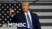 Day 936: Trump Just Blinked On His Trade War With China. So What's Now? | The 11th Hour | MSNBC 2
