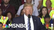 Donald Trump And America's Waning Global Influence | Deadline | MSNBC 4