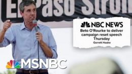 Stacey Abrams Says She Won't Pursue A 2020 Presidential Bid As Beto Goes All in | Deadline | MSNBC 5