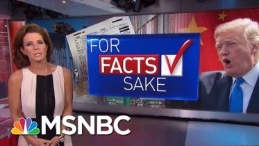 #ForFactsSake: Americans Pay For President Donald Trump's Policies | Velshi & Ruhle | MSNBC 6